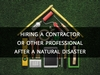 Hiring A Contractor Or Other Professional After A Natural Disaster