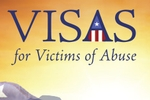 Visas For Victims of Abuse